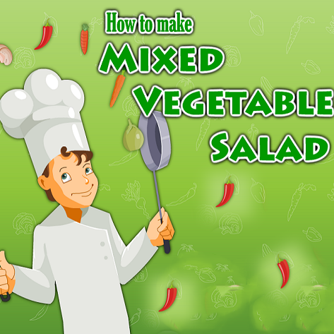 How to Make Mixed Vegetable Salad