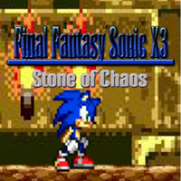 Final Fantasy Sonic X3: Stone Of Chaos