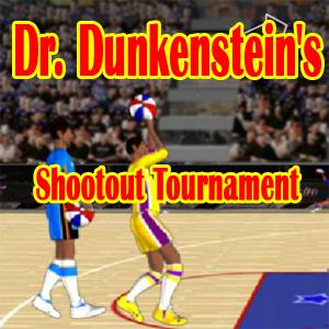 Dr. Dunkenstein's Shootout Tournament