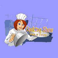 Cooking Show: Fish n Chips