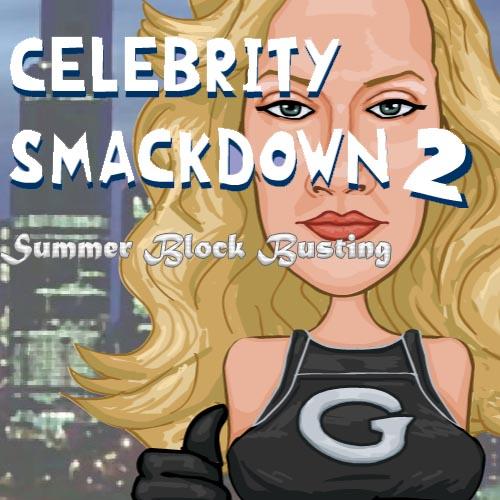 Celebrity Smackdown 2: Summer Block Busting