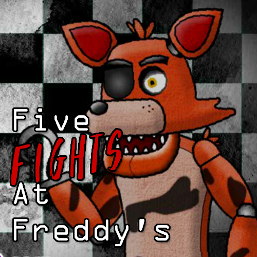 Five Fights At Freddy's