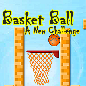 Basket Ball: A New Challenge