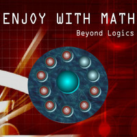 Enjoy With Math Beyond Logics