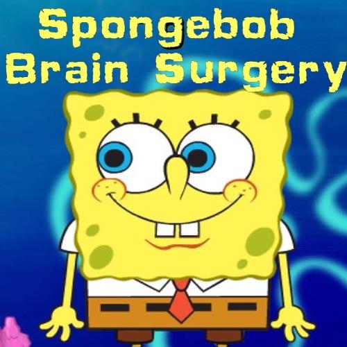 Spongebob: Brain Surgery