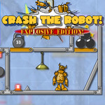 Crash The Robot: Explosive Edition