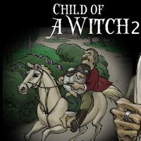 Child Of A Witch 2