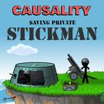 Causality Saving Private Stickman
