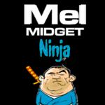 Mel the Midget Ninja