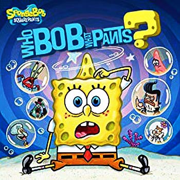 SpongeBob SquarePants: WhoBob WhatPants