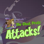 Scooby-Doo Episode 1: The Ghost Pirate Attacks!