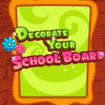 Decorate Your School Board
