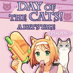 Day Of The Cats!A Kat's Tale Episode 2