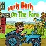 Hurly Burly On The Farm